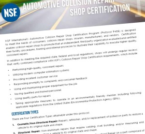 NSF International will use unannounced audits and check actual repair work under a new body shop certification program announced in July, the organization said recently. (Provided by NSF International)