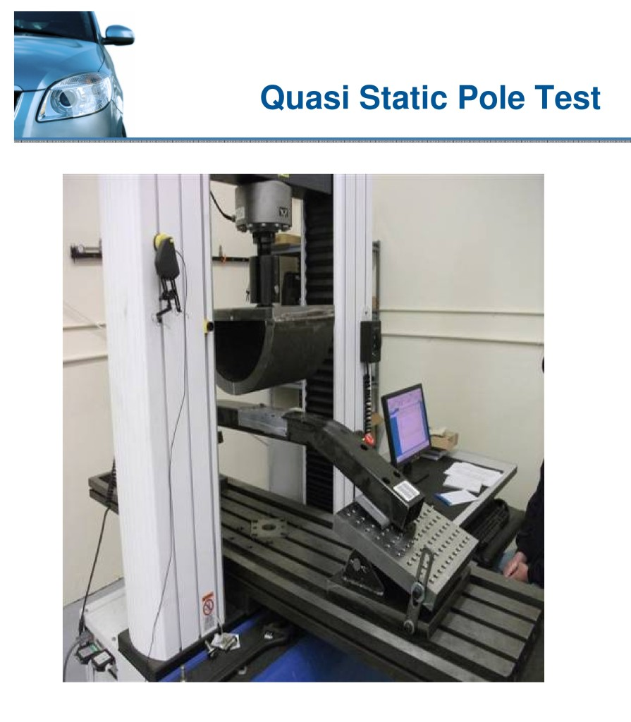 An example of a quasi static pole test is shown in this Collision Industry Conference slide portion. The image is from NSF International, but a similar test is carried out by CAPA as part of its 501 Bumper Standard.