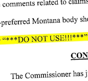 "Unigard, according to the Montana Commissioner of Securities and Insurance/State Auditor's Office, actually sent non-preferred shops the evidence indicating they were on an internal ""***DO NOT USE***"" list. (Provided by Montana state auditor's office)"