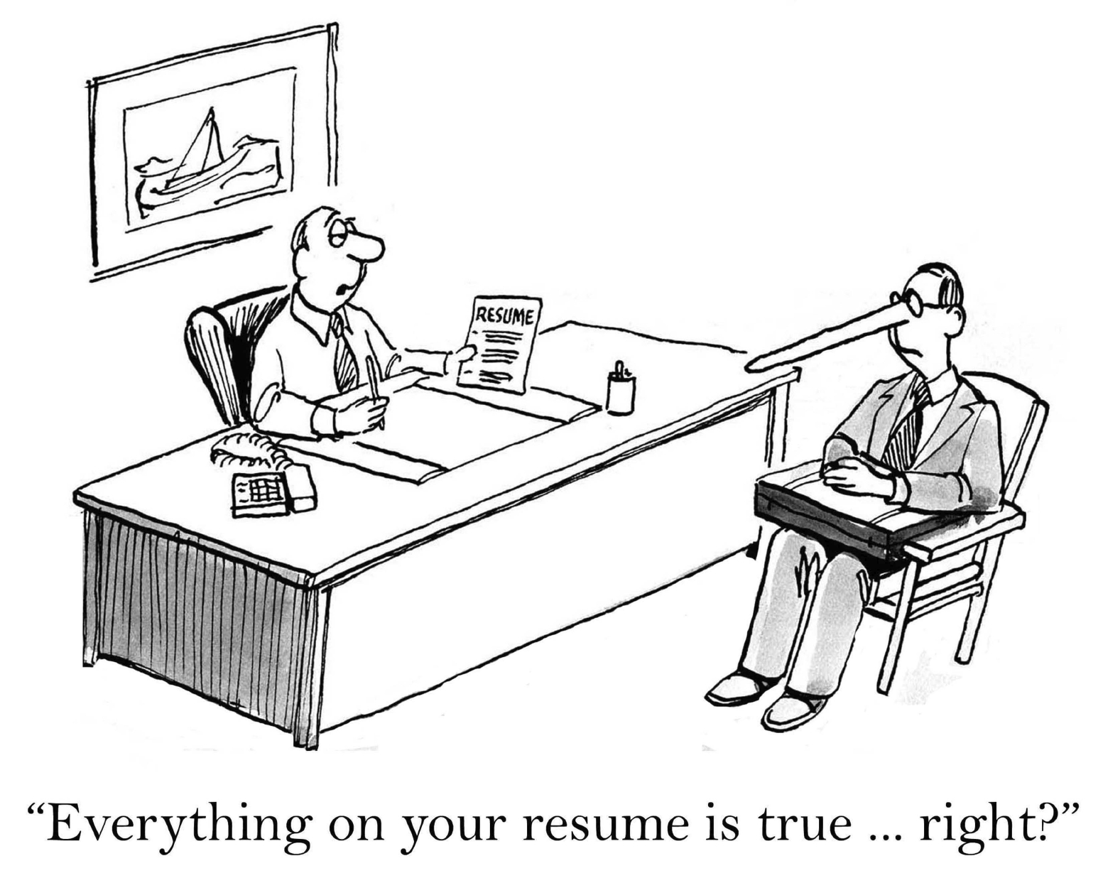 """Everything on your resume is true, right?"" (andrewgenn/iStock)"