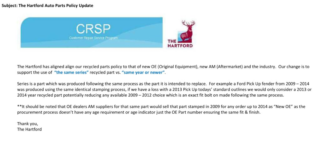 "The Hartford has told its network of direct repair program shops to now consider ""same-series"" recycled parts older than the actual policyholder's vehicle being repaired. (Hartford email provided to Repairer Driven News)"
